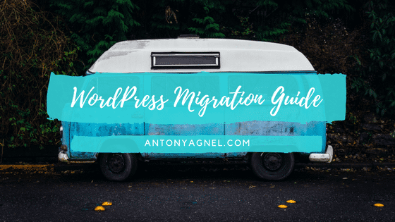 The Ultimate WordPress Migration Guide