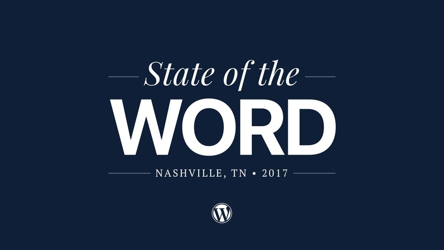 State of the Word 2017 - Nashville, TN
