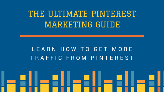 The Ultimate Pinterest Marketing Guide - Pinterest Marketing Strategy and Tips for Bloggers