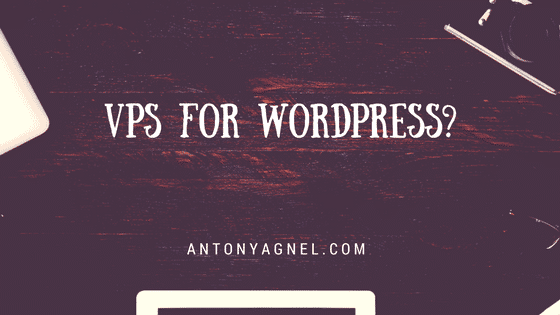 Do You Really Need a VPS for Hosting WordPress