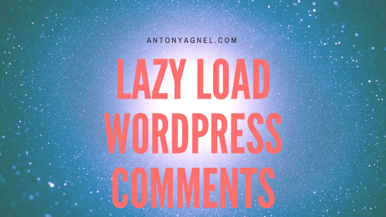 How to Lazy Load WordPress Comments