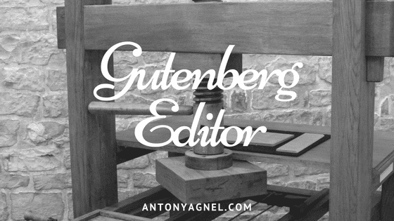 Playing Around with the Gutenberg Editor