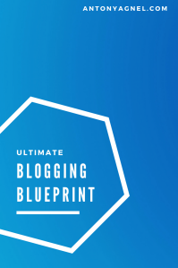 Blogging Blueprint - Take Your Blogging to the Next Level